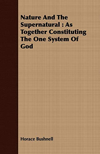 9781408689059: Nature And The Supernatural: As Together Constituting The One System Of God
