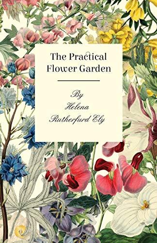 9781408691540: The Practical Flower Garden