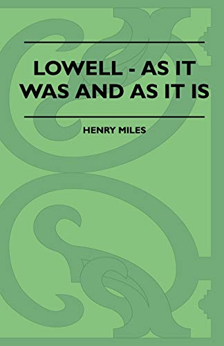 Lowell - As It Was And As: Henry Miles