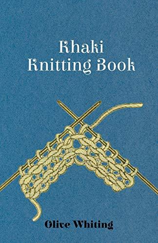 Khaki Knitting Book: Olive Whiting