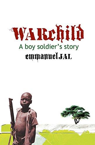 9781408700051: War Child: A Boy Soldier's Story