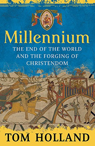 9781408700860: Millennium: The End of the World and the Forging of Christendom