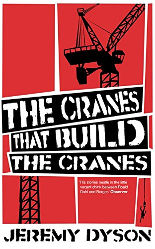9781408700877: The Cranes That Build the Cranes