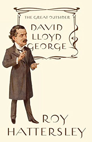 9781408700976: David Lloyd George: The Great Outsider