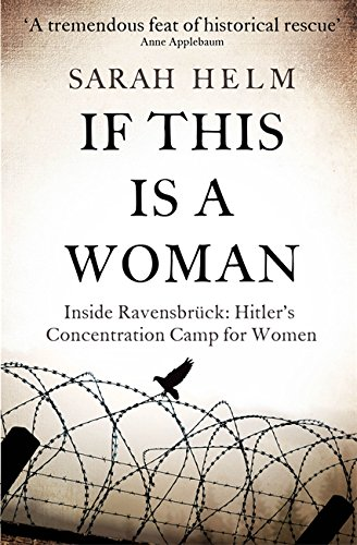 9781408701072: If This Is A Woman: Inside Ravensbruck: Hitler's Concentration Camp for Women