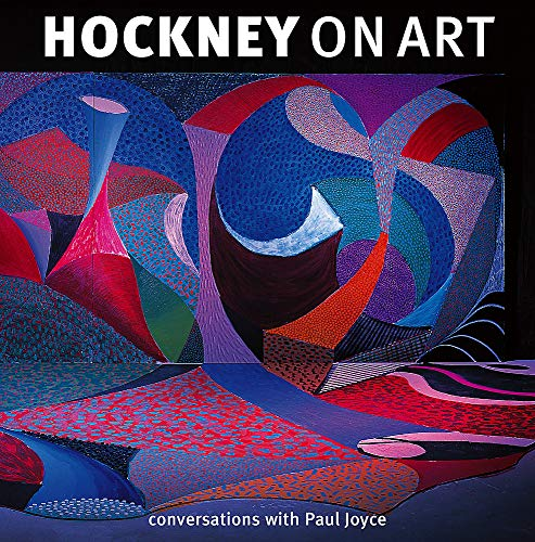 9781408701577: Hockney On Art: Conversations with Paul Joyce