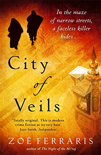 9781408701737: City of Veils (Katya Hijazi, Book 2)