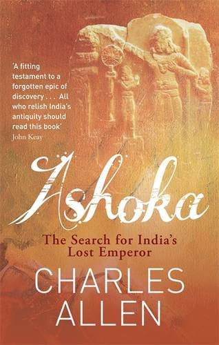 9781408701966: Ashoka: The Search for India's Lost Emperor