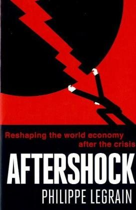 9781408702239: Aftershock: Reshaping the World Economy After the Crisis