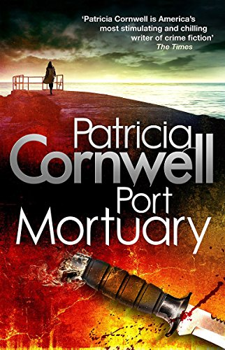 9781408702352: Port Mortuary (Scarpetta Novels)