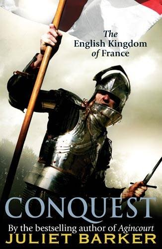 9781408702468: Conquest: The English Kingdom of France 1417-1450