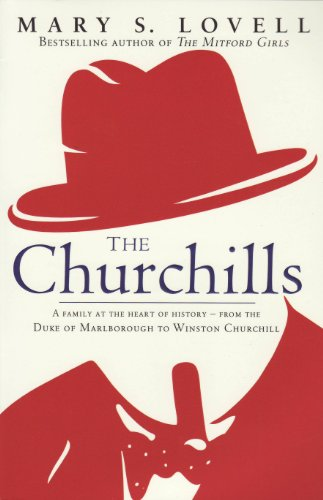 9781408702475: The Churchills: A Family at the Heart of History - from the Duke of Marlborough to Winston Churchill
