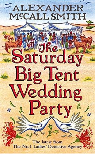 9781408702581: The Saturday Big Tent Wedding Party (No. 1 Ladies' Detective Agency)