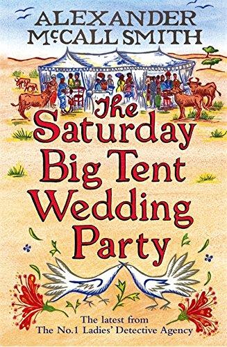 9781408702598: The Saturday Big Tent Wedding Party (No. 1 Ladies' Detective Agency)