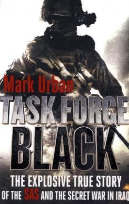 9781408702659: Task Force Black: The explosive true story of the SAS and the secret war in Iraq