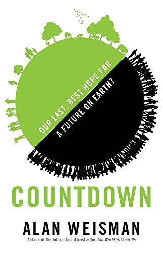 9781408702673: Countdown: Our Last, Best Hope for a Future on Earth?