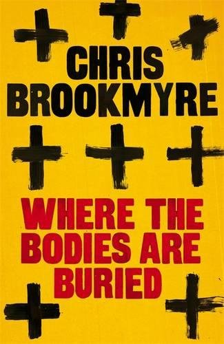 9781408702697: Where the Bodies Are Buried - 1st Edition/1st Impression