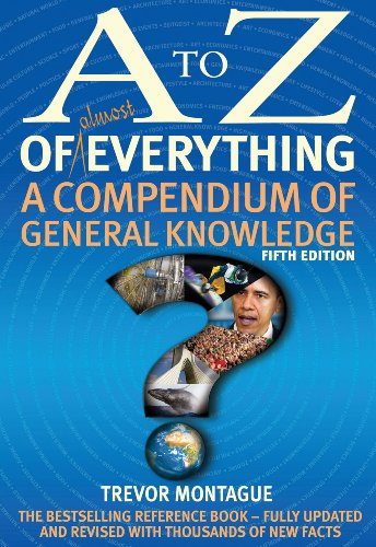 9781408702772: A to Z of Almost Everything: A Compendium of General Knowledge