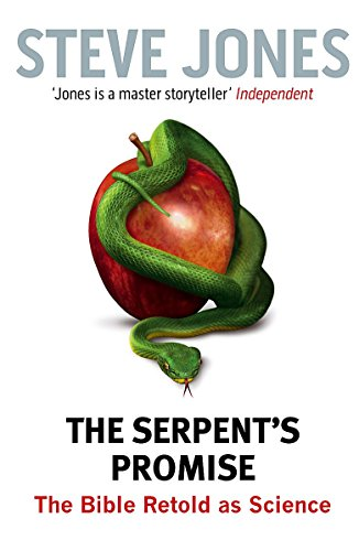 9781408702857: The Serpent's Promise: The Bible Retold as Science