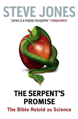 9781408702864: The Serpent's Promise: The Bible Retold as Science