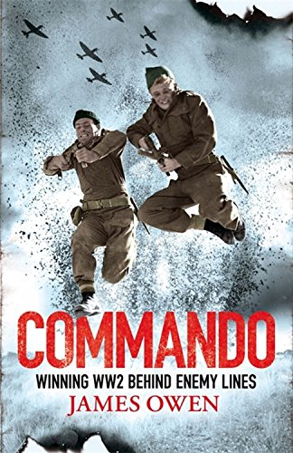 9781408703021: Commando: Winning World War II Behind Enemy Lines
