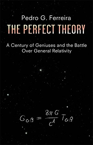 9781408703106: The Perfect Theory: A Century of Geniuses and the Battle over General Relativity