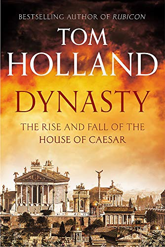 DYNASTY - THE RISE AND FALL OF THE HOUSE OF CAESAR - SIGNED FIRST EDITION FIRST PRINTING