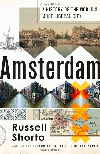 9781408703472: Amsterdam: A History of the World's Most Liberal City
