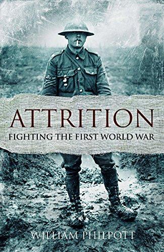 9781408703557: Attrition: Fighting the First World War