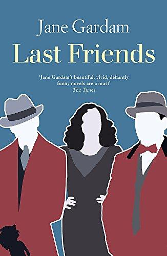 9781408703670: Last Friends (Old Filth Trilogy 3)