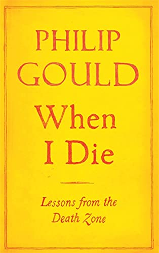 9781408703984: When I Die: Lessons From the Dead Zone