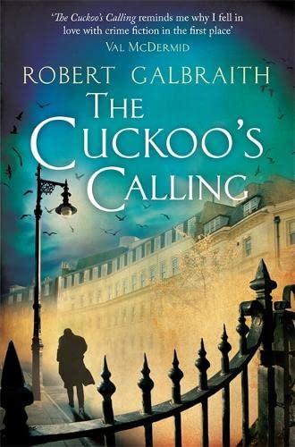 The Cuckoo's Calling and Silkworm UK: Galbraith, Robert