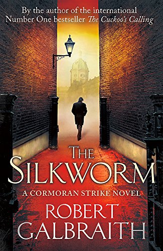 9781408704035: The Silkworm: Cormoran Strike Book 2