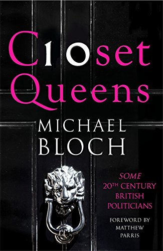 9781408704127: Closet Queens: Some 20th Century British Politicians
