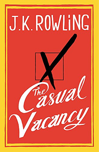 The Casual Vacancy SIGNED FOR WATERSTONES RARE SIGNED FIRST EDITION: J K Rowling