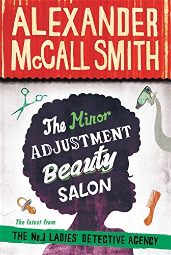 9781408704318: The Minor Adjustment Beauty Salon (No. 1 Ladies' Detective Agency)