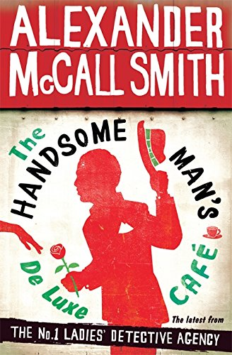 9781408704349: The Handsome Man's De Luxe Cafe (The No. 1 Ladies' Detective Agency)