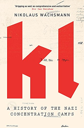 9781408705551: KL: A History of the Nazi Concentration Camps