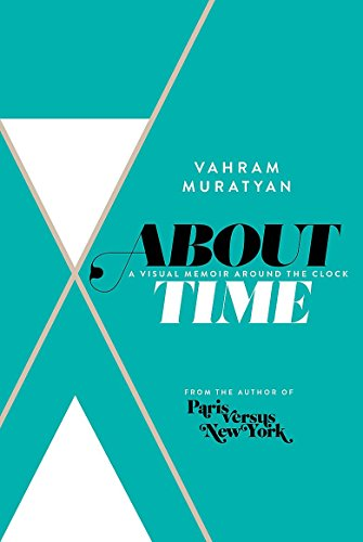 9781408706176: About Time: A Visual Memoir Around the Clock