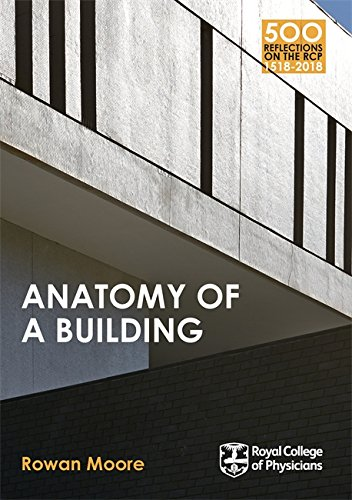 9781408706220: Anatomy of a Building (Treasures of the Royal College of Physicians)