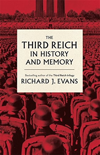 9781408706442: The Third Reich in History and Memory