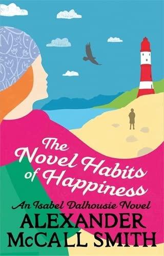 9781408706633: The Novel Habits of Happiness (Isabel Dalhousie Novels)