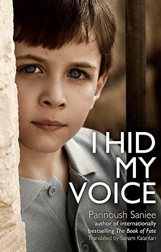 9781408707500: I hid my voice