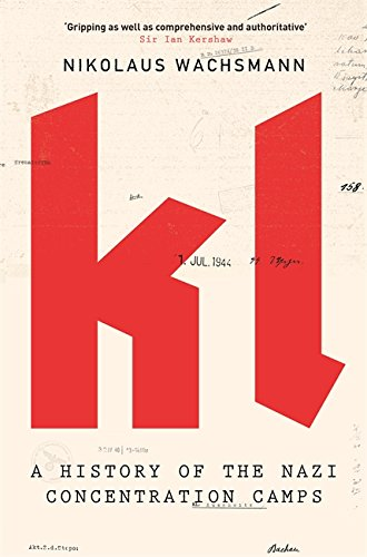 9781408707746: KL: A History of the Nazi Concentration Camps