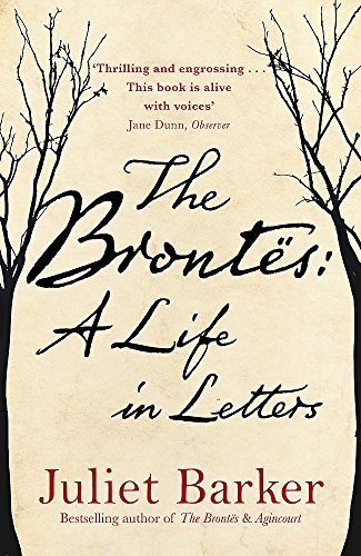 9781408708316: The Brontës: A Life in Letters