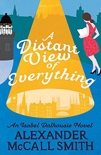 9781408709399: A Distant View of Everything (Isabel Dalhousie Novels)
