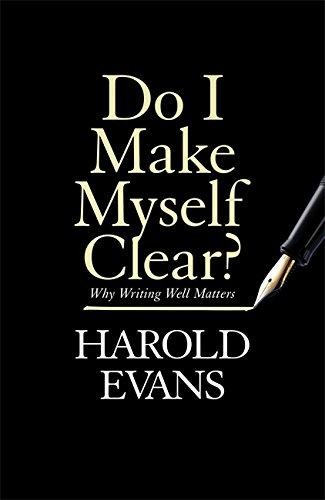 9781408709665: Do I Make Myself Clear?: Why Writing Well Matters