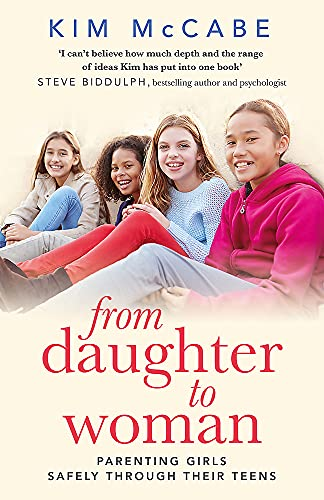 9781408710210: From Daughter to Woman: Parenting girls safely through their teens