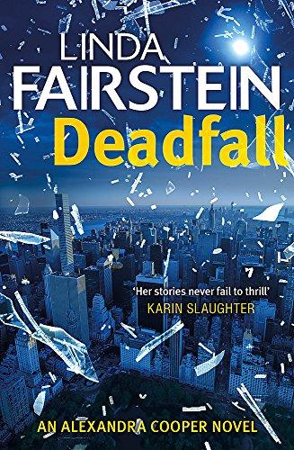 9781408710289: Deadfall (Alexandra Cooper)