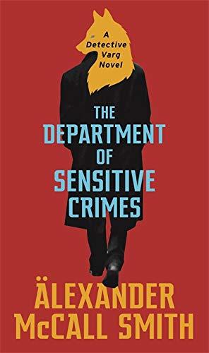 9781408711262: The Department of Sensitive Crimes: A Detective Varg novel (Detective Varg 1)